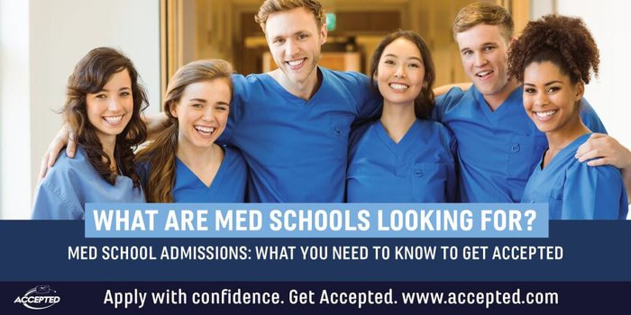 What Are Med Schools Looking For?