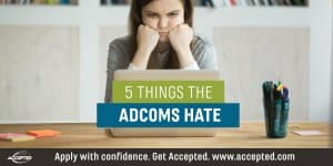 5 Things the Adcoms Hate