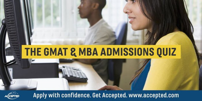 Take the GMAT & MBA Admissions Quiz