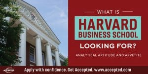 What is HBS looking for analytical aptitude and appetite