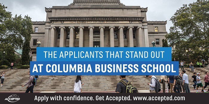 The Applicants that Stand Out at Columbia Business School. Learn more at our AMA with the CBS Admissions Director!