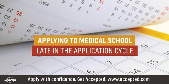 Applying to Med School Late - Download our free guide…. here