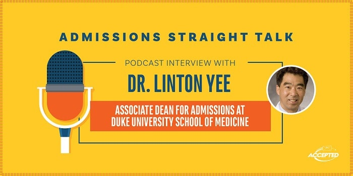 Duke U. School of Medicine Assoc. Dean for Admissions, Dr. Linton Yee speaks about admissions, the curriculum and more. Click here to listen!
