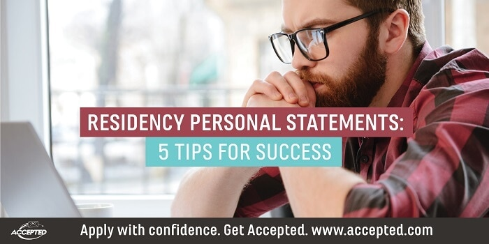 Residency personal statements: 5 tips for success