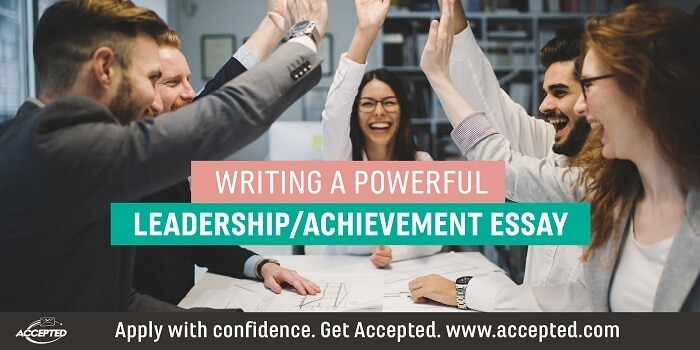 Writing a Powerful Leadership/Achievement Essay