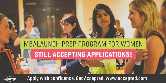MBALaunch Prep Program for Women Still Accepting Applications!