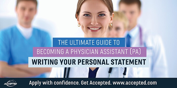 Writing Your Physician Assistant (PA) Personal Statement