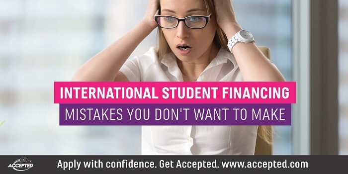 International student financing mistakes you don't want to make