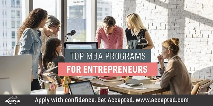 Top MBA Programs for Entrepreneurs