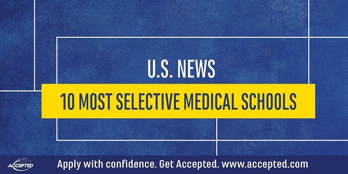 US News 10 Most Selective Medical Schools