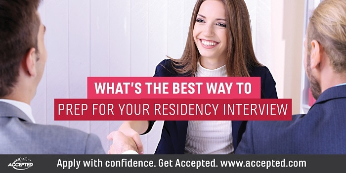 Whats the best way of prep for your residency interview