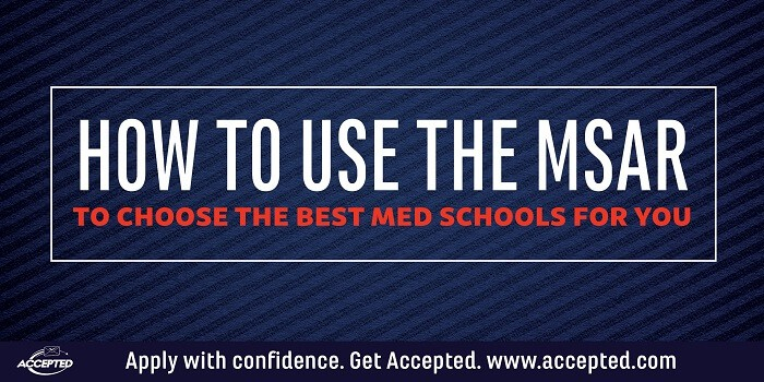 How to Use the MSAR to Choose the Best Med Schools for You
