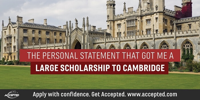 The personal statement that got me a large scholarship to Cambridge