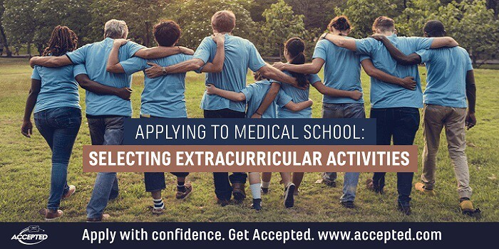 Applying to Medical School Selecting Extracurricular Activities