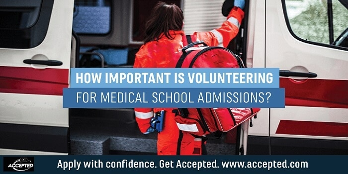 How Important is Volunteering for Medical School Admissions