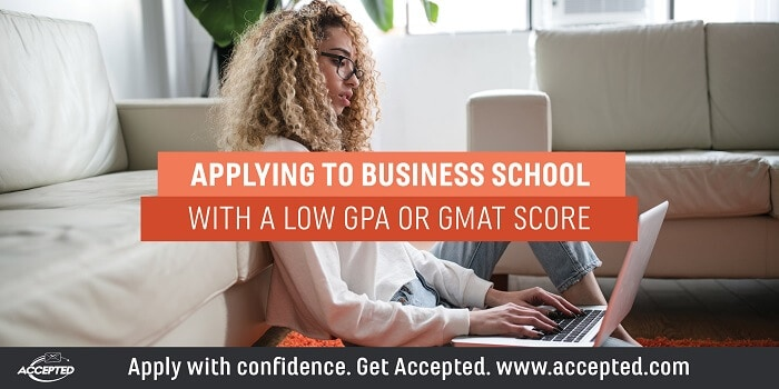 Applying to Business School with a Low GPA or GMAT Score. Got low stats? Click here to view our webinar, Get Accepted to B-School with Low Stats!
