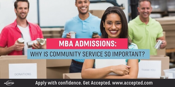 MBA Admissions: Why is Community Service so Important?