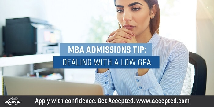 MBA Admissins Tip Dealing with a Low GPA