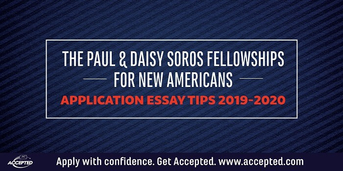 Soros Fellowship for New Americans Essay Tips 2019-20