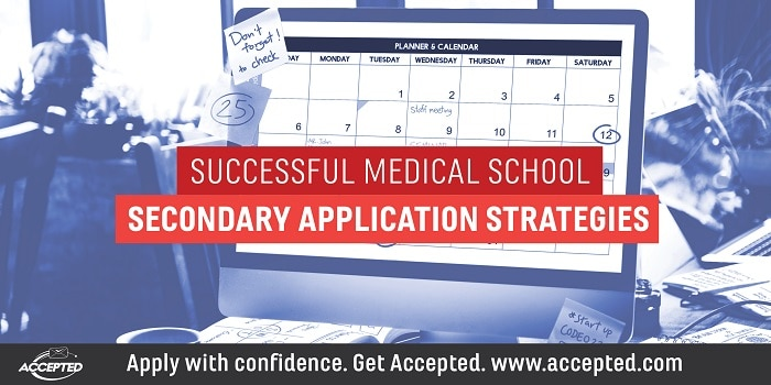 Successful Medical School Secondary Application Strategies
