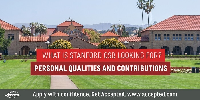 What is Stanford GSB Looking For Personal Qualities