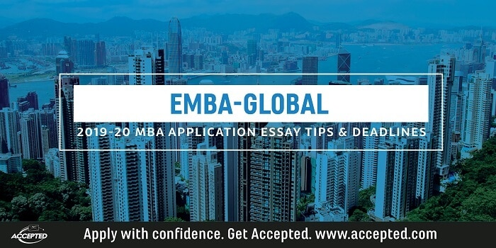 EMBA Global 2019-20 MBA Essay Tips and Deadlines