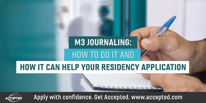 M3 Journaling How it Can Help Your Residency Application