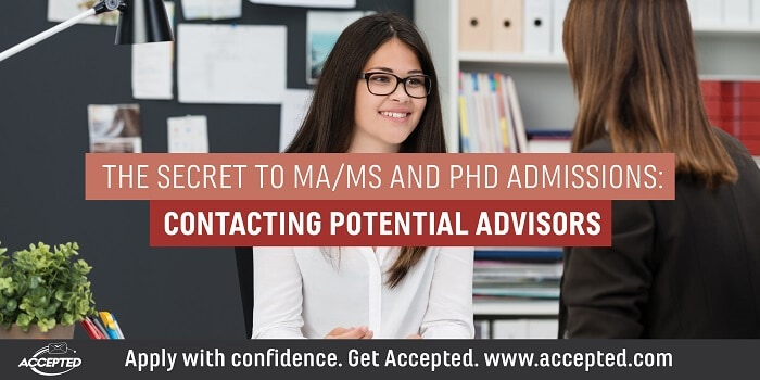 The Secret to MA/MS and PhD Admissions: Contacting Potential Advisors