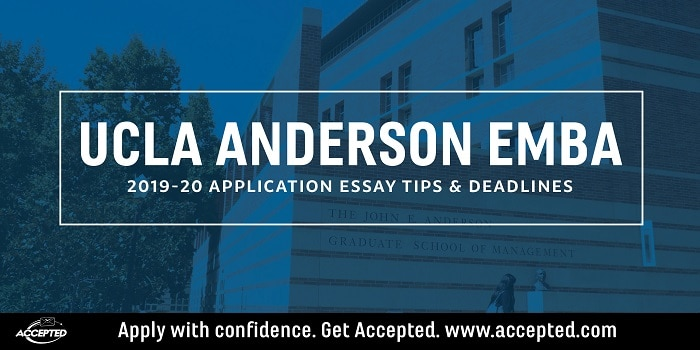 UCLA Anderson 2019-20 EMBA Essay Tips and Deadlines