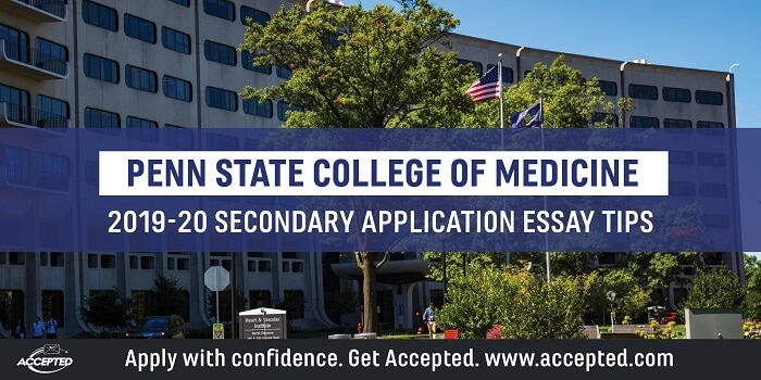 Penn State College of Medicine 2019-2020 secondary essay tips and deadlines