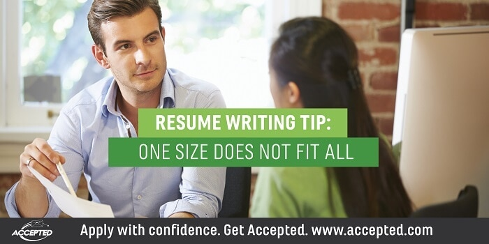 Resume Writing Tip One Size Does Not Fit All