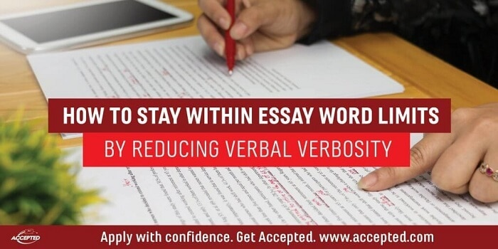 How to Stay Within Essay Word Limits by Reducing Verbal Verbosity