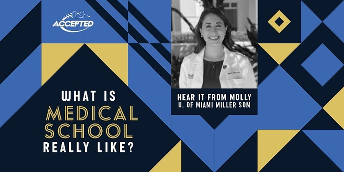 What is medical school really like? Hear it from Molly, University of Miami Miller School of Medicine!