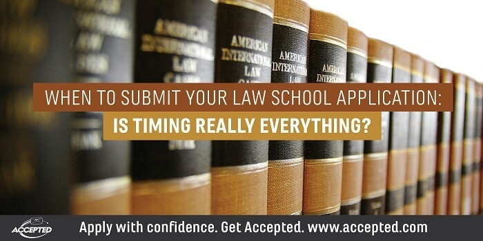 When to Submit Your Law School Application