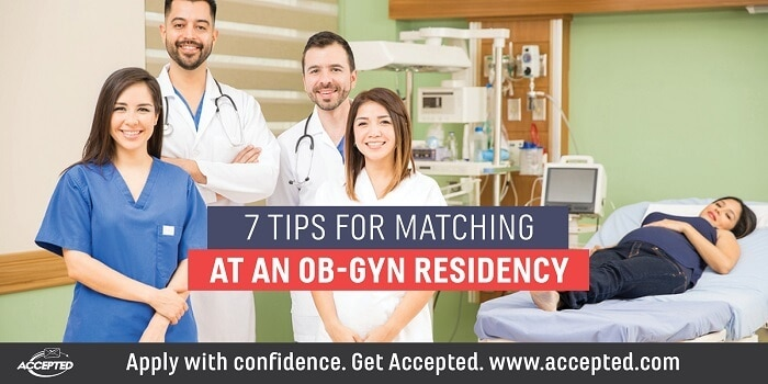 7 tips for matching at an OB-GYN residency