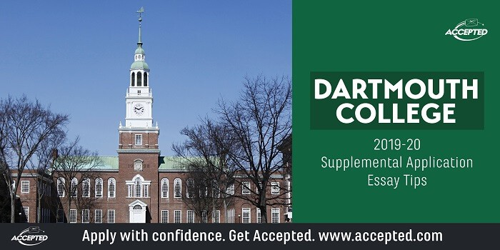 Dartmouth College 2019-2020 supplemental application essay tips