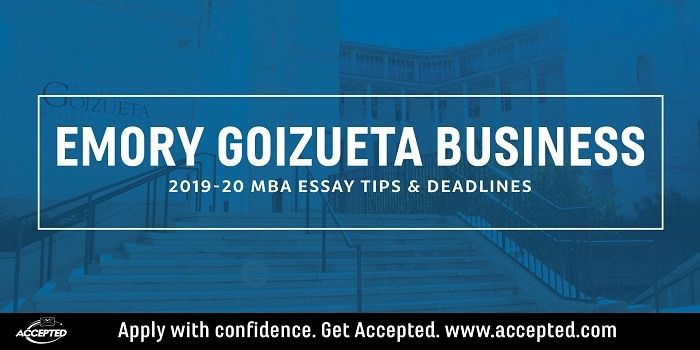 Emory Guizueta 2019-2020 MBA essay tips and deadlines