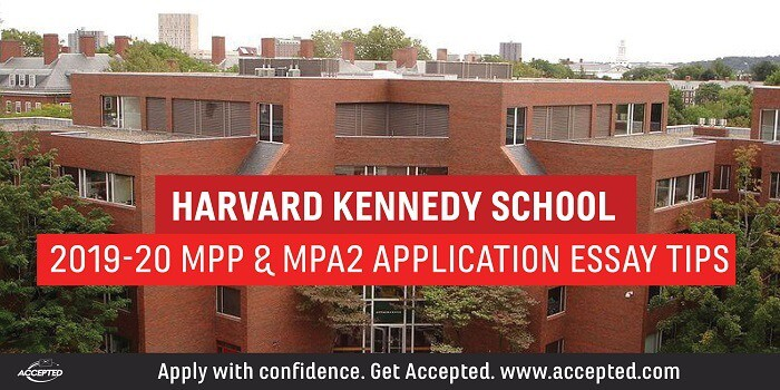 Harvard Kennedy School 2019-20 MPP & MPA2 Application Essay Tips
