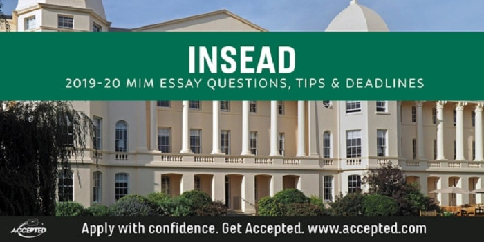 INSEAD 2019-2020 MIM application essay tips and deadlines