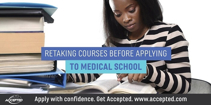 Retaking Courses Before Applying to Medical School
