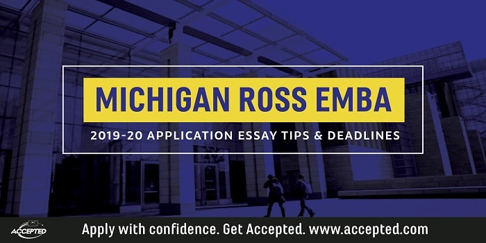 Michigan Ross 2019-20 EMBA Essay Tips & Deadlines. Click here for more school-specific EMBA application essay tips