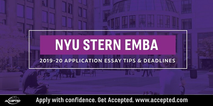 NYU Stern EMBA 2019-2020 Application Essay Tips & Deadlines