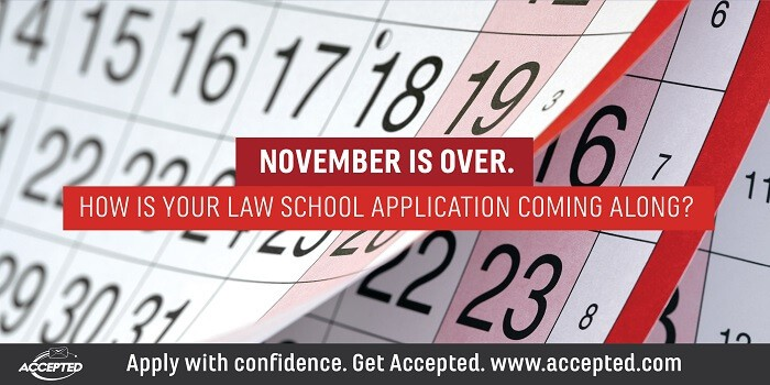 November is over- How is your law school application coming along?