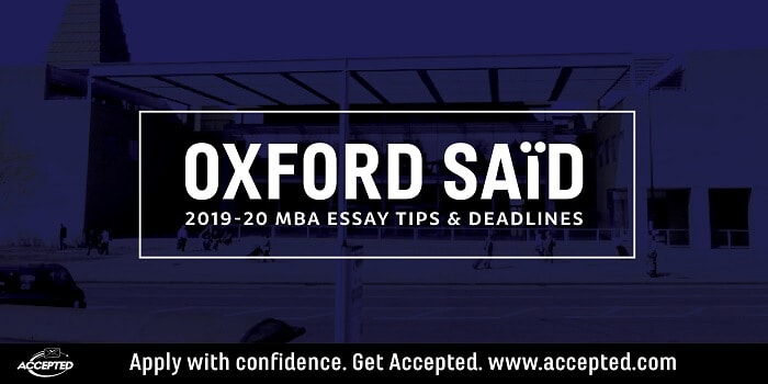 Oxford Said 2019-20 MBA essay tips and deadlines