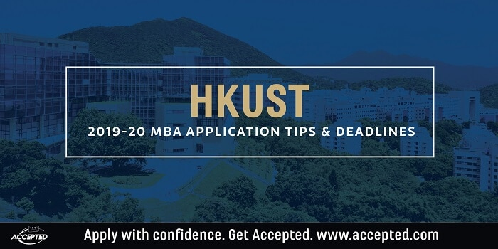 HKUST 2019-30 MBA application essay tips and deadlines