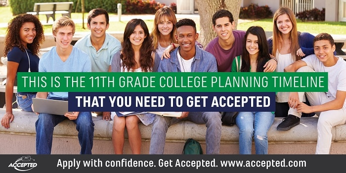 This is the 11th grade college planning timeline that you need to get accepted! Click here to download a complete copy.