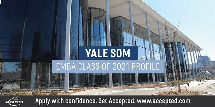 Yale SOM EMBA Class of 2021 Profile