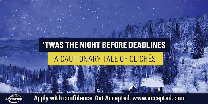 'Twas the Night Before Deadlines: A Cautionary Tale of Cliches