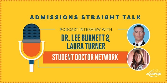 Listen to our podcast interview with Dr. Lee Burnett and Laura Turner, of Student Doctor Network!