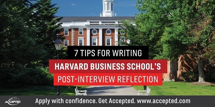 7 Tips for Writing HBS's Post-Interview Reflection